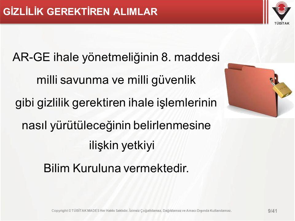 TÜBİTAK ONAY BELGESİ 10/41 AR-GE ihale yönetmeliğinin 9.