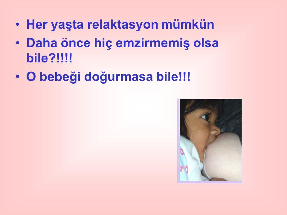 Her yaşta relaktasyon mümkün Daha önce hiç emzirmemiş olsa bile?!!!! O bebeği doğurmasa bile!!!