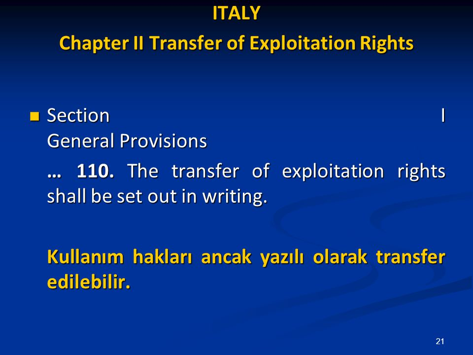 ITALY Chapter II Transfer of Exploitation Rights Section I General Provisions Section I General Provisions …110. The transfer of exploitation rights s