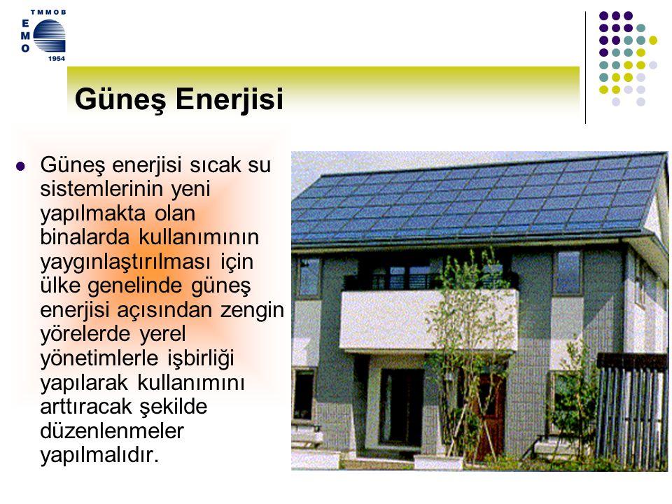 11 Güneş Enerjisi Büyük potansiyeli bulunan temiz ve ihtiyaç duyulan her yerde iletim hatlarına gerek duyulmadan kullanılabilen güneş enerjisi ve teknolojilerine daha fazla yatırım yapılmalıdır.