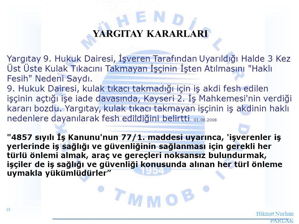 18 Hikmet Nurhan PARLAK Elektrik Mühendisi 9926 ISG_EĞT._R04 YARGITAY KARARLARI Yargıtay 9.