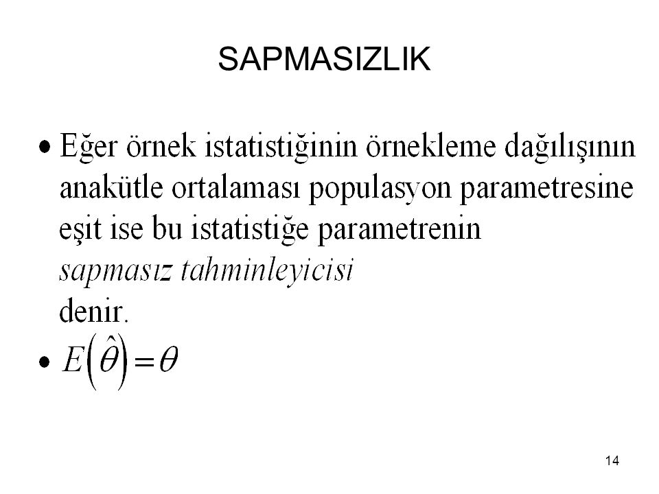 14 SAPMASIZLIK