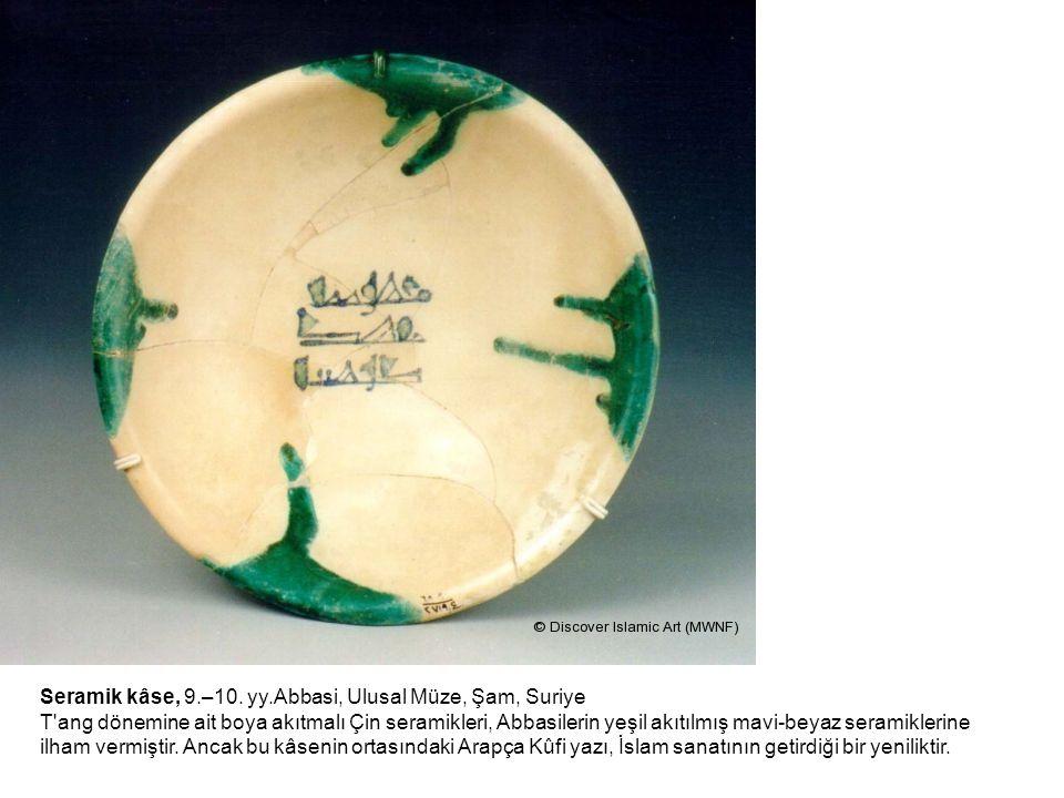 Seramik kâse, 9.–10. yy.Abbasi, Ulusal Müze, Şam, Suriye T'ang dönemine ait boya akıtmalı Çin seramikleri, Abbasilerin yeşil akıtılmış mavi-beyaz sera