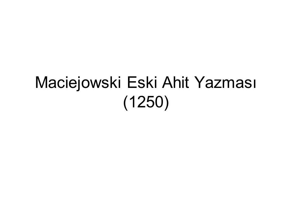 Maciejowski Eski Ahit Yazması (1250)