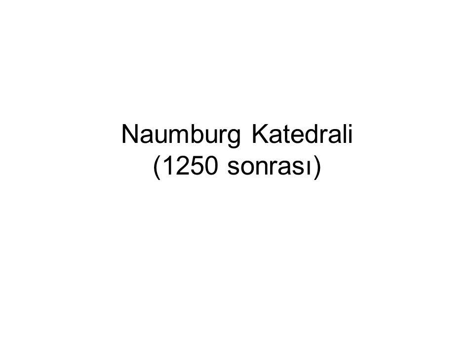 Naumburg Katedrali (1250 sonrası)