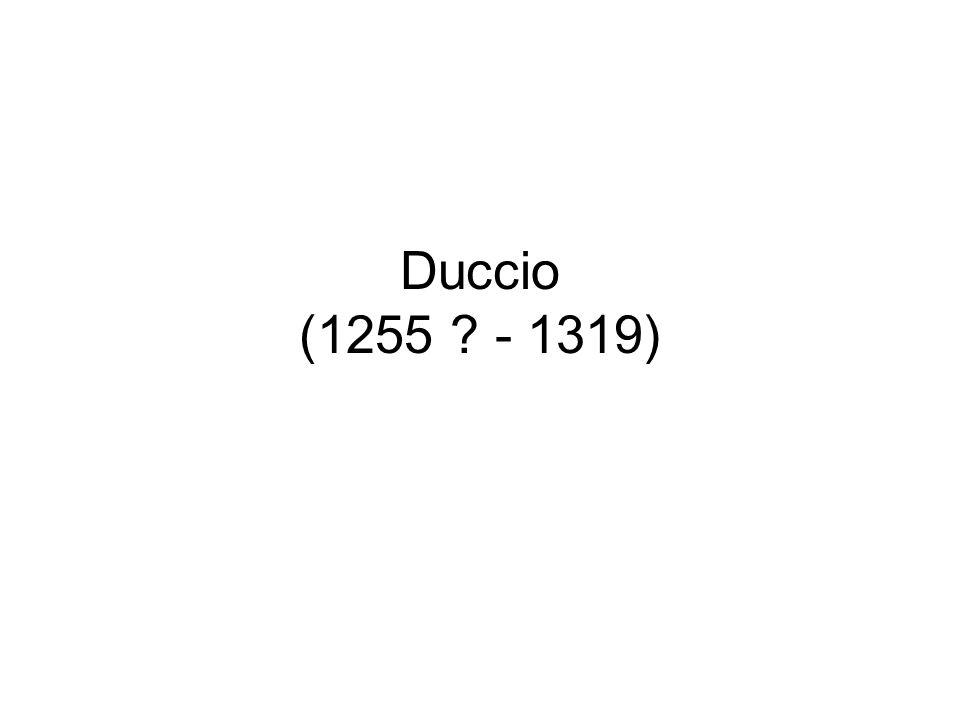 Duccio (1255 ? - 1319)