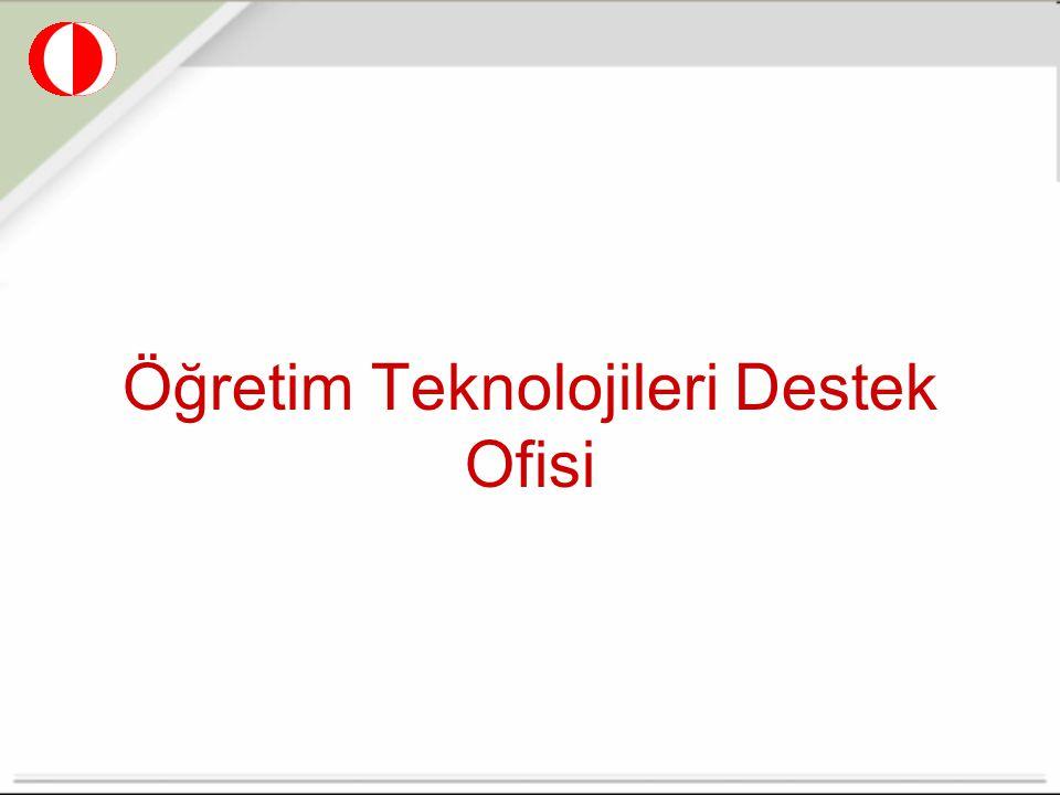 Öğretim Teknolojileri Destek Ofisi