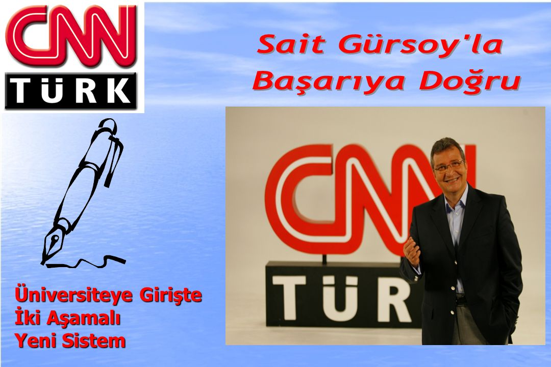 2010-ÖSYS Sunum, İstanbul 29 Ağustos 2009 Üniversiteye Girişte İki Aşamalı Yeni Sistem