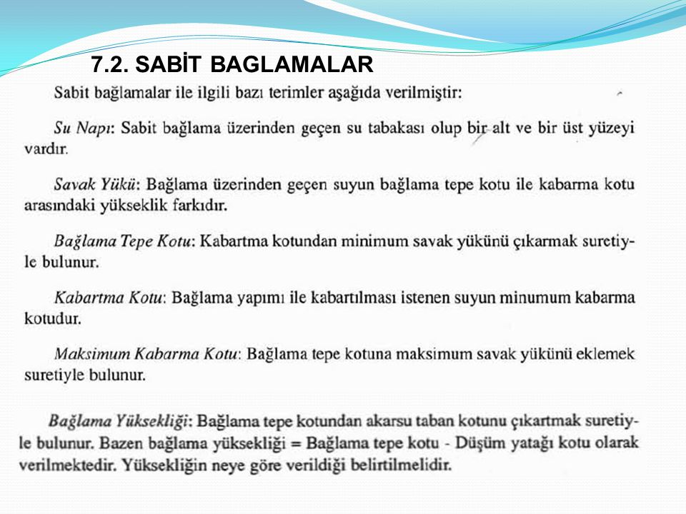 7.2. SABİT BAGLAMALAR