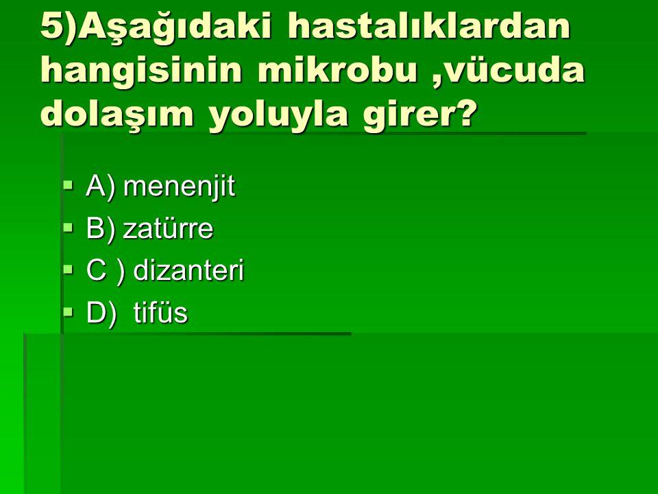 CEVAP B) 4