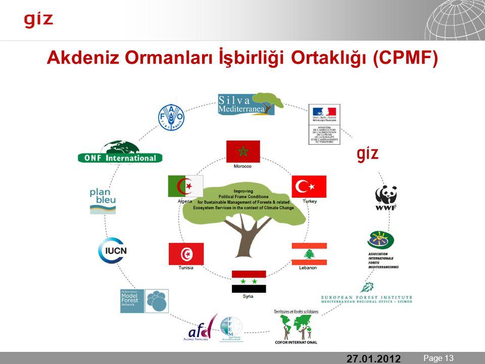 25.01.12 Seite 13 Page 13 Akdeniz Ormanları İşbirliği Ortaklığı (CPMF) 27.01.2012