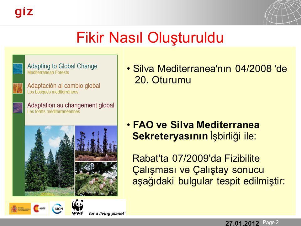 25.01.12 Seite 2 Page 2 27.01.2012 Fikir Nasıl Oluşturuldu Silva Mediterranea nın 04/2008 de 20.
