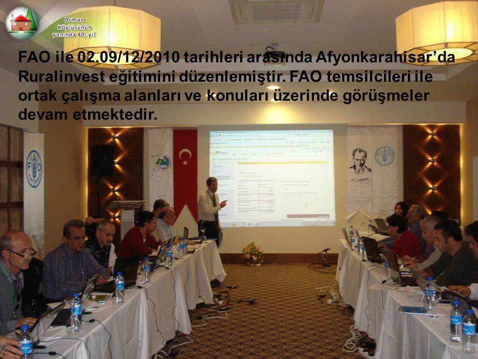 FAO ile 02.09/12/2010 tarihleri arasında Afyonkarahisar'da Ruralinvest eğitimini düzenlemiştir. FAO temsilcileri ile ortak çalışma alanları ve konular