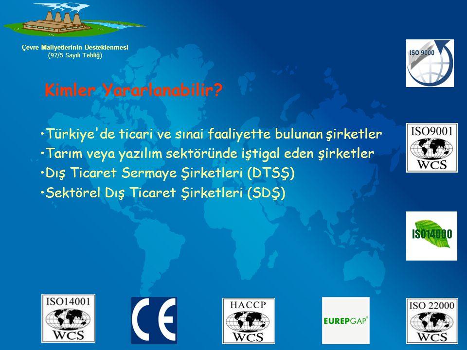 Türkiye'de ticari ve sınai faaliyette bulunan şirketler Tarım veya yazılım sektöründe iştigal eden şirketler Dış Ticaret Sermaye Şirketleri (DTSŞ) Sek