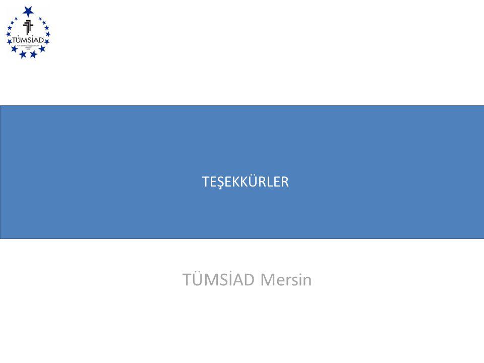 TEŞEKKÜRLER www.gsb.gov.tr TÜMSİAD Mersin