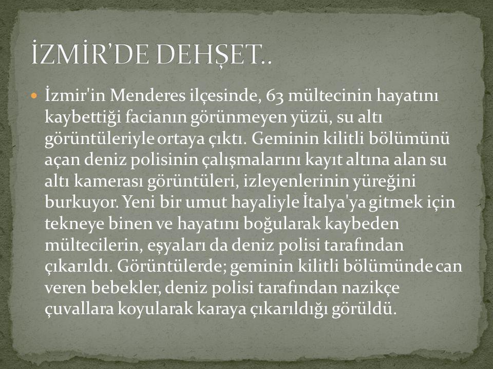 İzmir'in Menderes ilçesinde, 63 mültecinin hayatını kaybettiği facianın görünmeyen yüzü, su altı görüntüleriyle ortaya çıktı. Geminin kilitli bölümünü