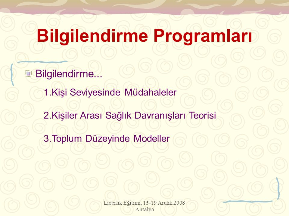 Bilgilendirme Programları Bilgilendirme...