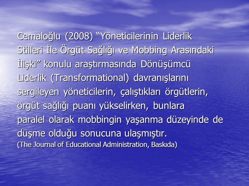 """Cemaloğlu (2008) """"Yöneticilerinin Liderlik Stilleri İle Örgüt Sağlığı ve Mobbing Arasındaki İlişki"""" konulu araştırmasında Dönüşümcü Liderlik (Transfor"""
