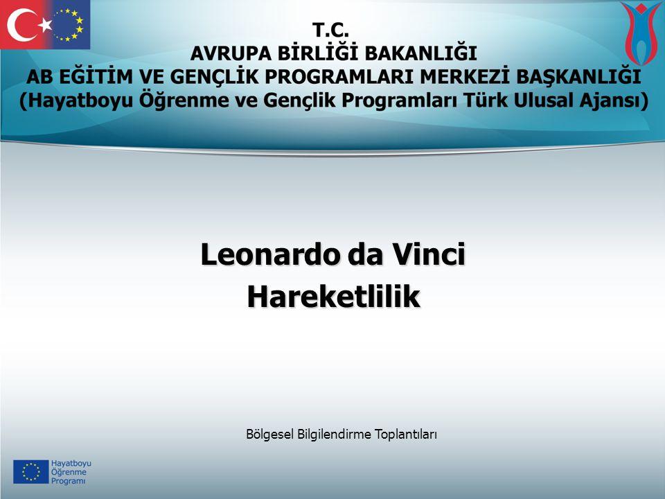 Leonardo da Vinci Hareketlilik Bölgesel Bilgilendirme Toplantıları