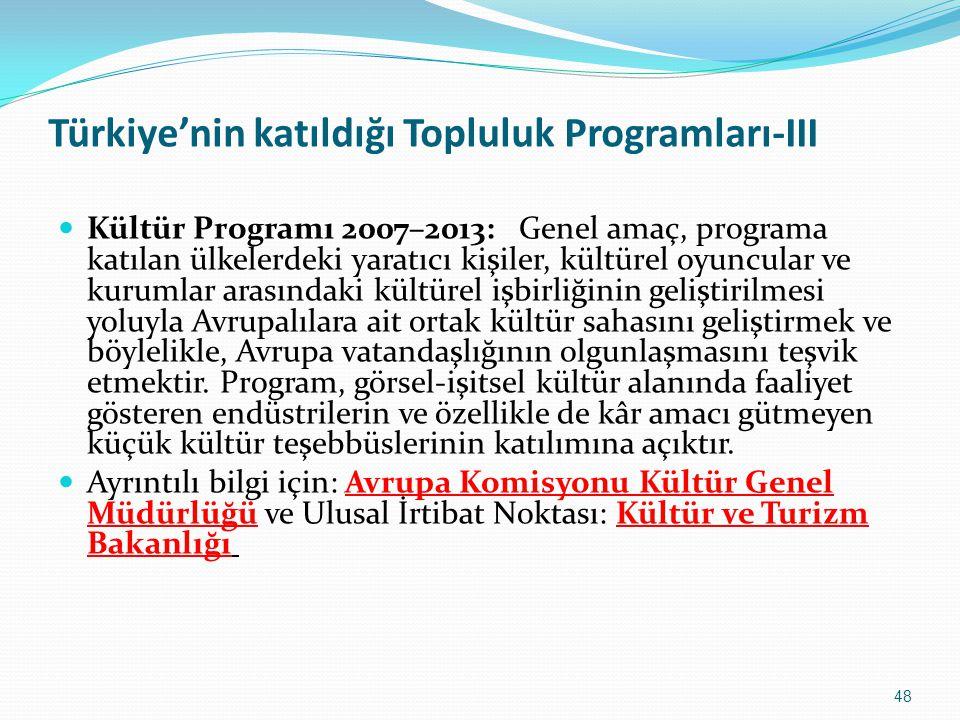 Türkiye'nin katıldığı Topluluk Programları-III Kültür Programı 2007–2013: Genel amaç, programa katılan ülkelerdeki yaratıcı kişiler, kültürel oyuncula