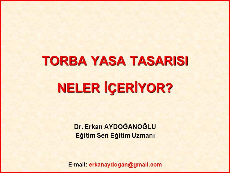 2 Türkiye İşgücü Piyasası İle İlgili Temel Veriler;  İstihdam edilen nüfus = 22 milyon 972 bin kişi;  İstihdam edilenlerden 10 milyon 107 bininin (%44) herhangi bir sosyal güvencesi yok.
