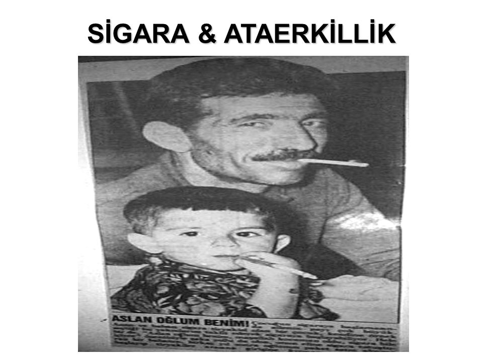 SİGARA & ATAERKİLLİK