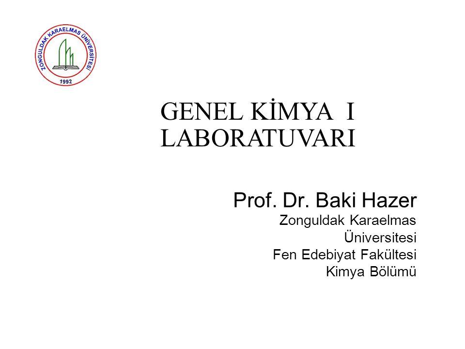 Dersin Künyesi Dersin Adı ve KoduKİM117 Genel Kimya I Laboratuvarı 0 2 1 Dersin İçeriği Maddenin Fiziksel ve Kimyasal Özellikleriyle Tanınması.