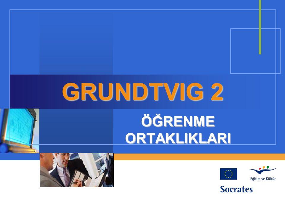 Ne Zaman ve Nasıl Başvurulur Grundtvig 2 Öğrenme Ortaklıkları formu tam Grundtvig 2 Öğrenme Ortaklıkları formu tam olarak doldurulmalıdır.