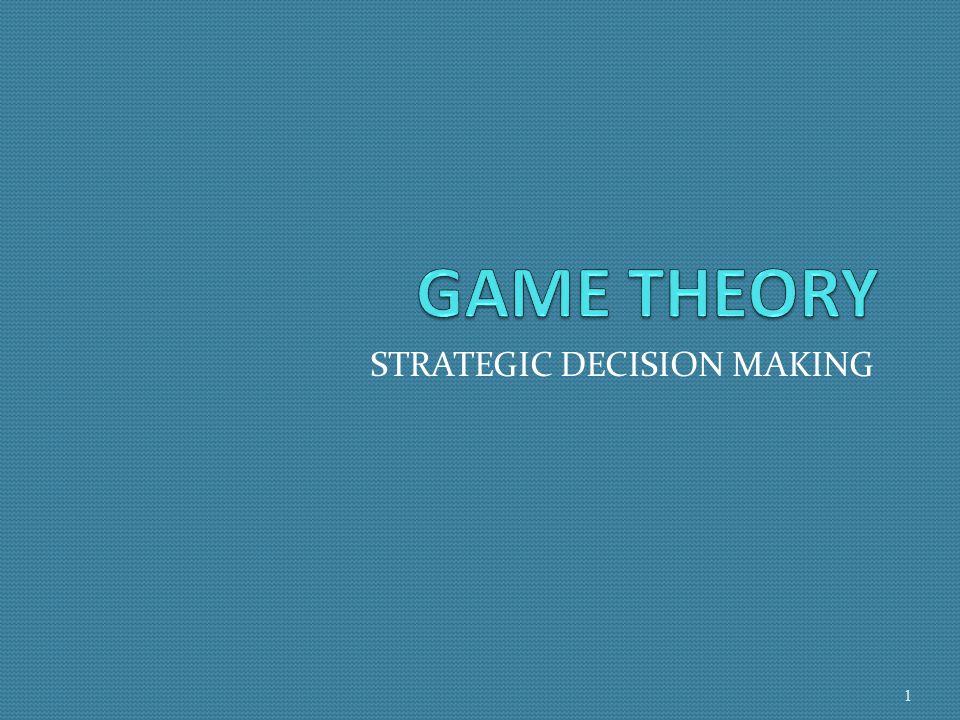 STRATEGIC DECISION MAKING 1
