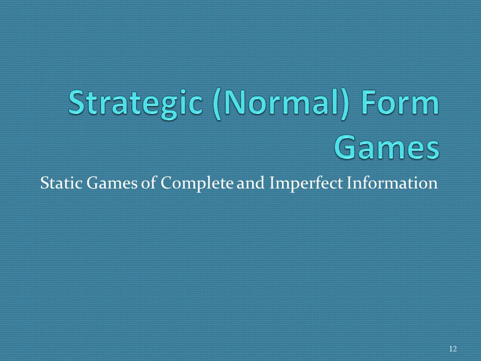 What is a Normal Form Game.