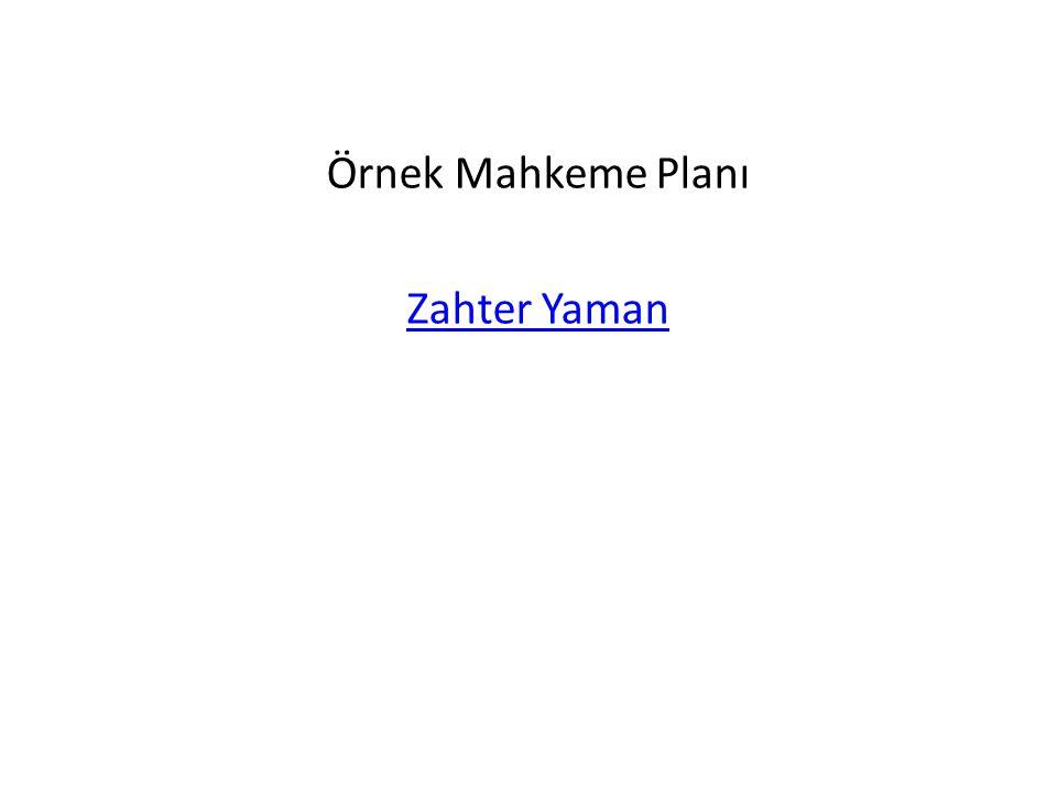 Örnek Mahkeme Planı Zahter Yaman