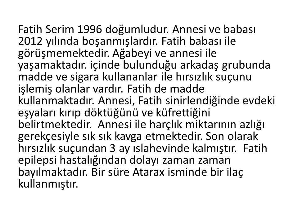 Fatih Serim 1996 doğumludur. Annesi ve babası 2012 yılında boşanmışlardır. Fatih babası ile görüşmemektedir. Ağabeyi ve annesi ile yaşamaktadır. içind