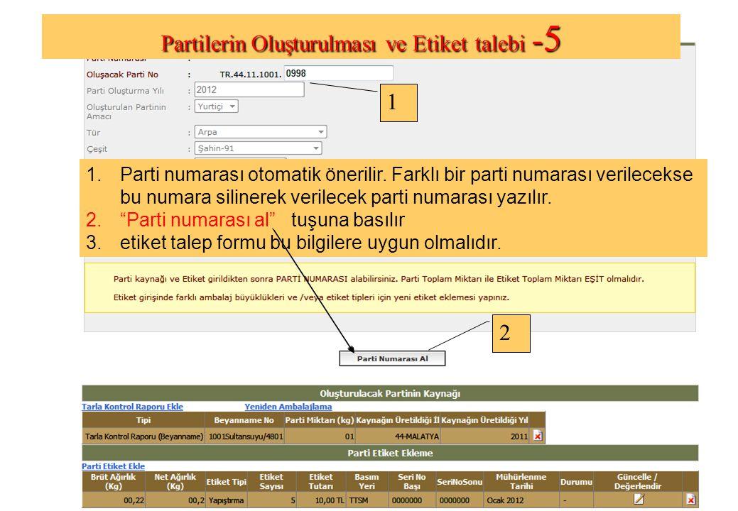 1.Parti numarası otomatik önerilir.