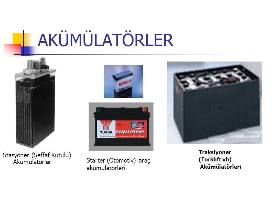 AKÜMÜLATÖRLER Stasyoner (Şeffaf Kutulu) Akümülatörler Starter (Otomotiv) araç akümülatörleri Traksiyoner (Forklift vb) Akümülatörleri