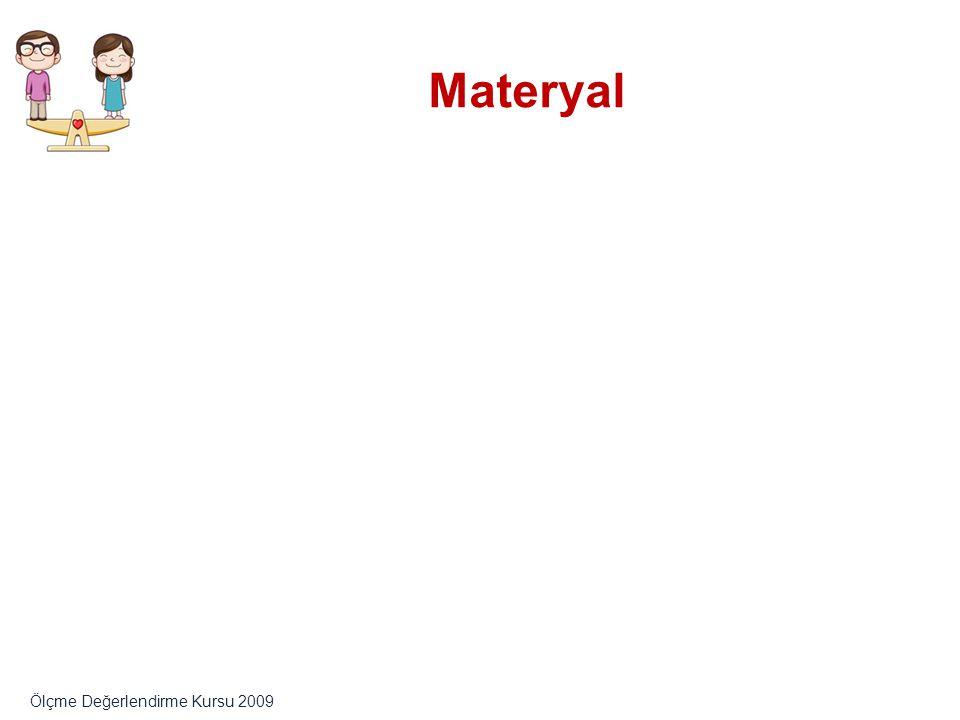 Materyal Ölçme Değerlendirme Kursu 2009