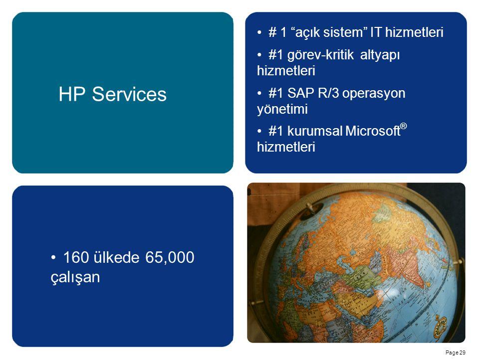 """Page 29 HP Services # 1 """"açık sistem"""" IT hizmetleri #1 görev-kritik altyapı hizmetleri #1 SAP R/3 operasyon yönetimi #1 kurumsal Microsoft ® hizmetler"""