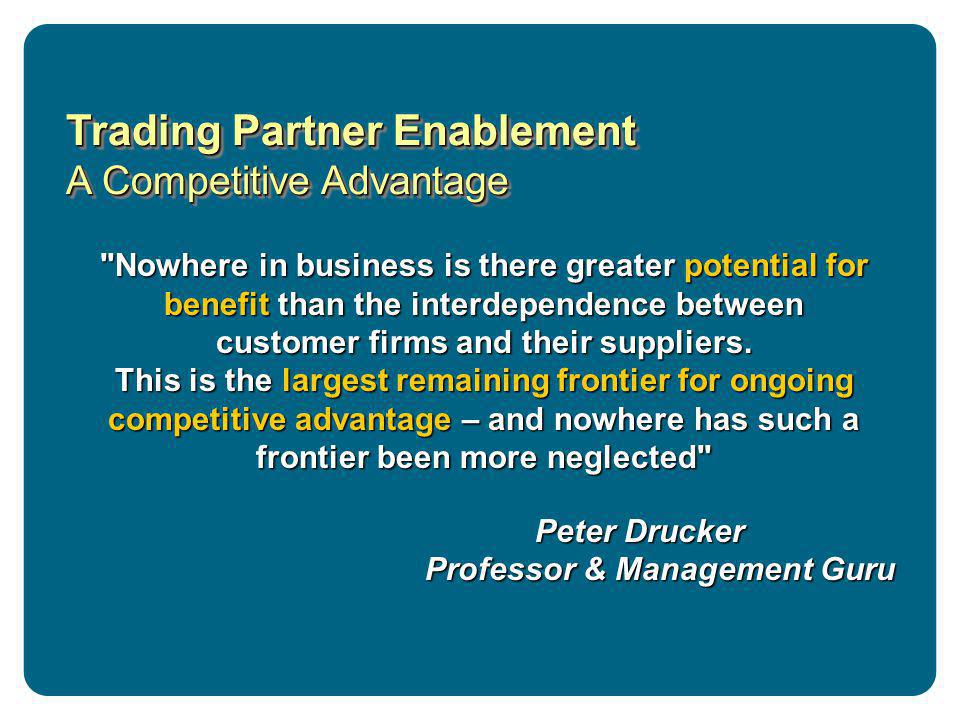 Trading Partner Enablement A Competitive Advantage