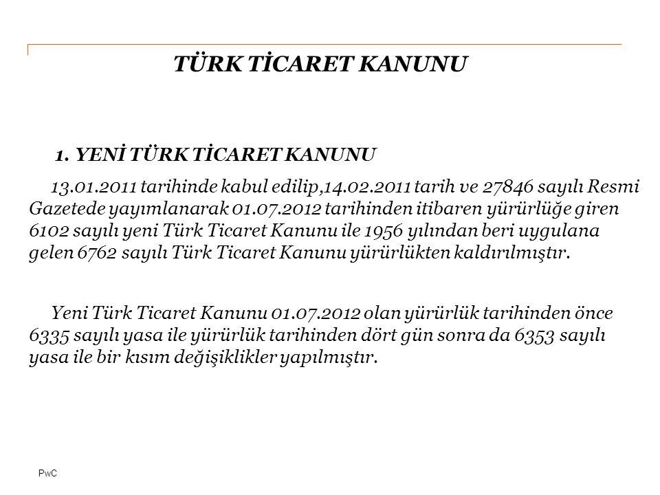 PwC TÜRK TİCARET KANUNU 10.