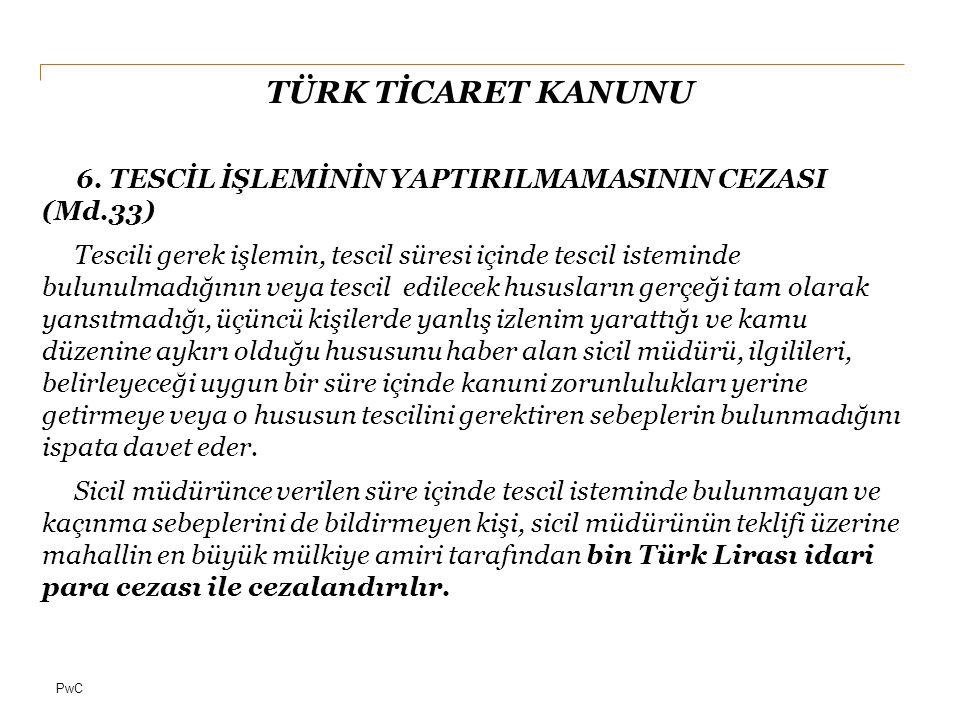 PwC TÜRK TİCARET KANUNU 7.