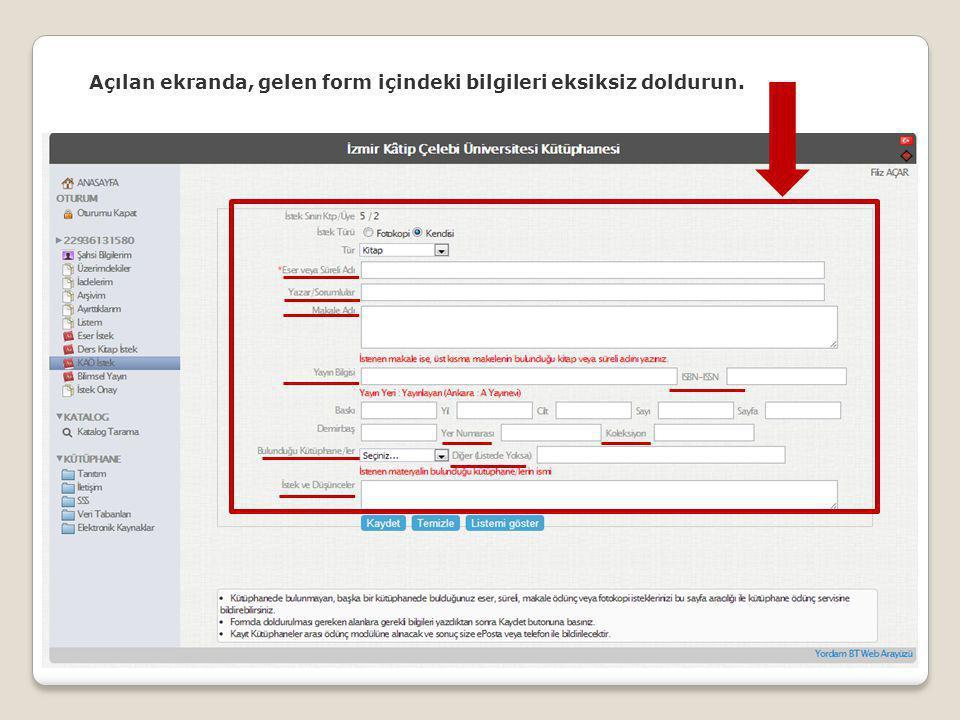 Açılan ekranda, gelen form içindeki bilgileri eksiksiz doldurun.