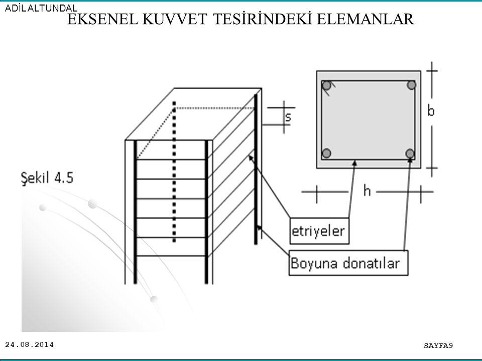 24.08.2014 TS500 Çizelge 9.3 de net beton örtü kalınlığı (c c ) ; Hava koşullarına açık kolonlarda (Dış kolonlar) en az 2,5 cm, Yapı içindeki elemanlarda (İç kolonlar) en az 2,0 cm olarak verilmiştir.