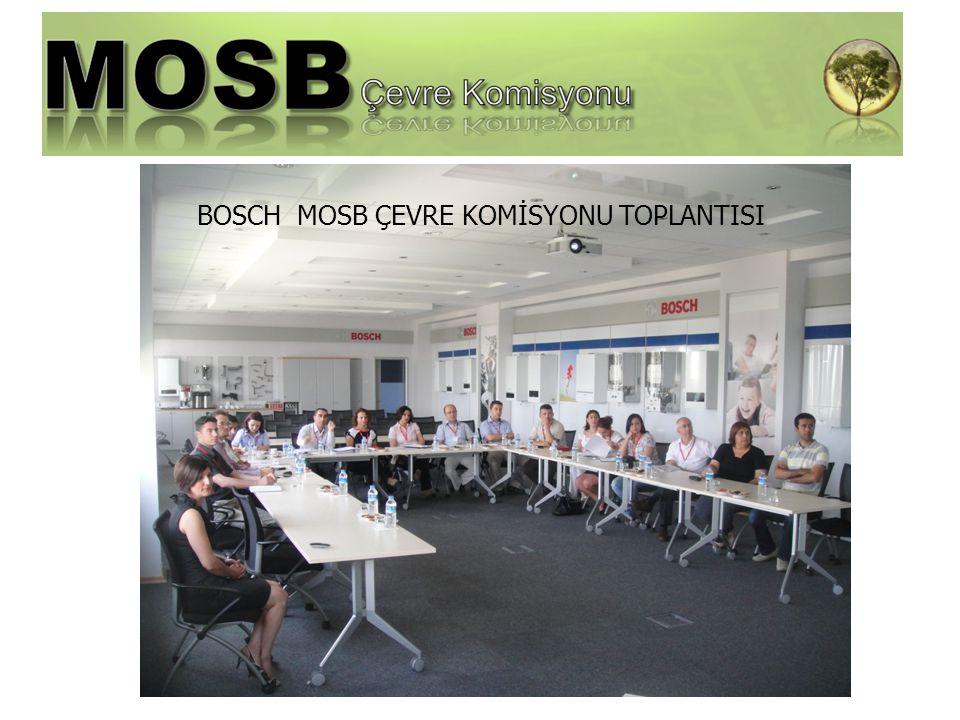 BOSCH MOSB ÇEVRE KOMİSYONU TOPLANTISI