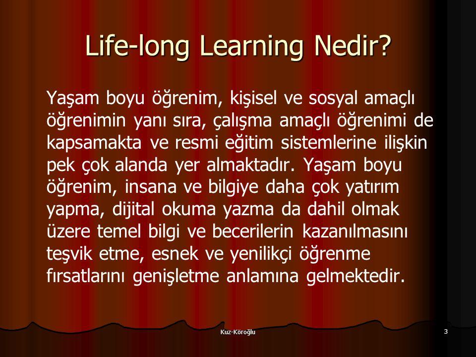 Kuz-Köroğlu 3 Life-long Learning Nedir.