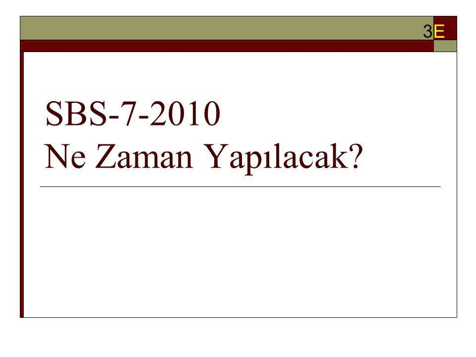 SBS-7-2010 Ne Zaman Yapılacak? 3E3E