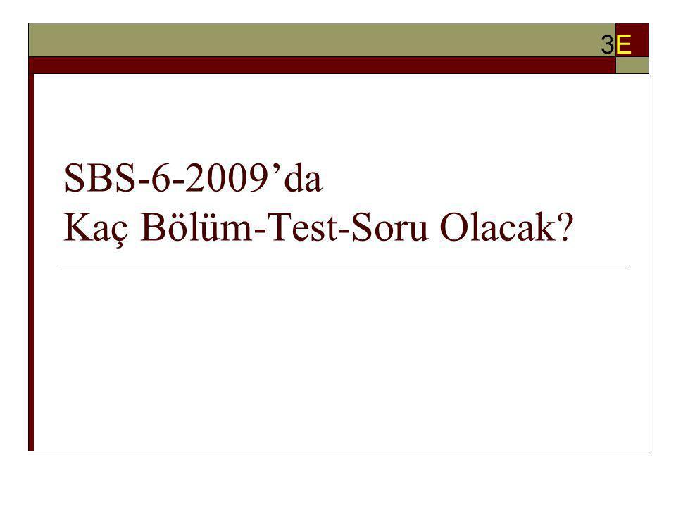 SBS-6 Sınıf Puanı (SBS-6-SP) Nasıl Oluşacak? 3E3E