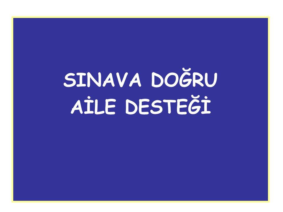 SINAVA DOĞRU AİLE DESTEĞİ