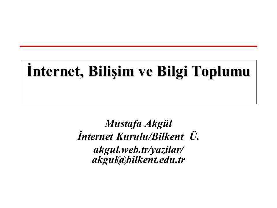 10-23 Nisan 2006 İnternet, Bilişim ve Bilgi Toplumu 2 Özet İnterneti Nasıl Algılamalı .