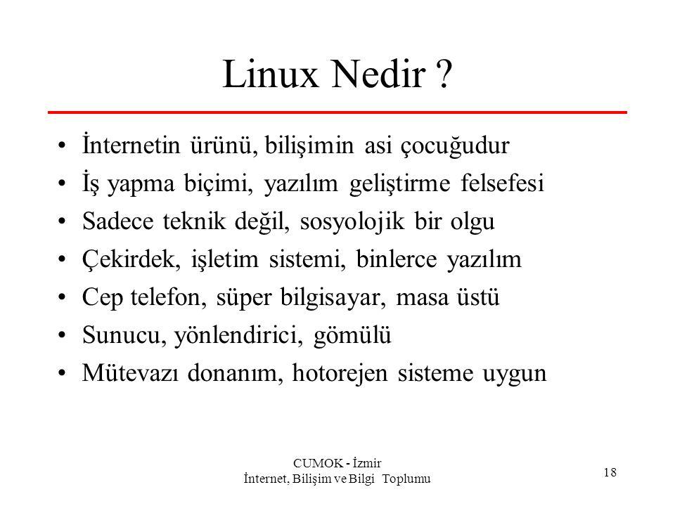 CUMOK - İzmir İnternet, Bilişim ve Bilgi Toplumu 18 Linux Nedir .