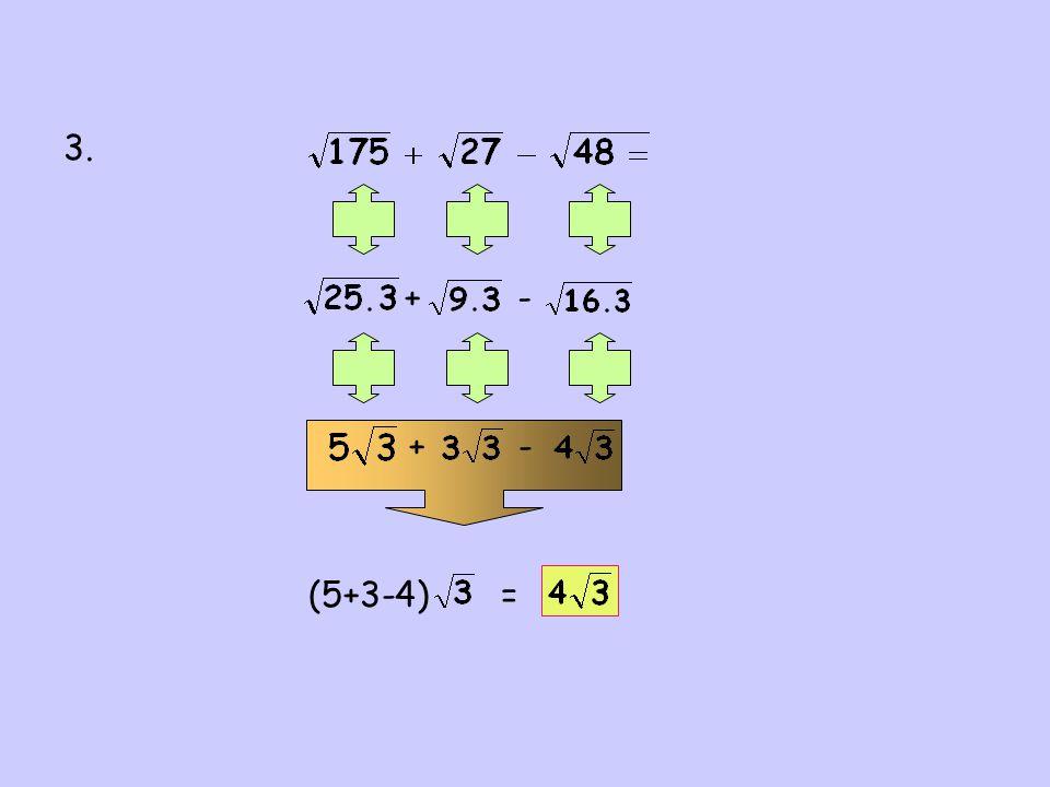 3. +- +- (5+3-4) =