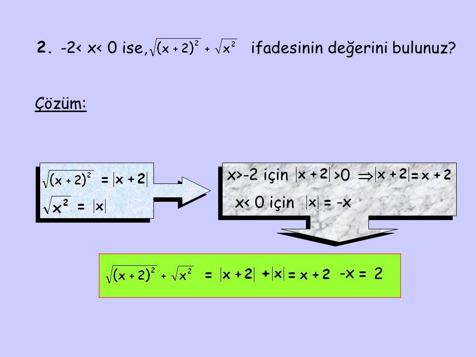 3.a,b,c  R ve a<b<c ifadesinin eşitini bulunuz.